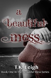 A Beautiful Mess Cover tk leigh
